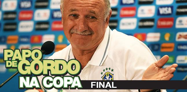 Podcast Papo de Gordo na Copa 2014 - Ep. 07 - Final