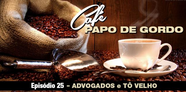 Papo de Gordo Café 25
