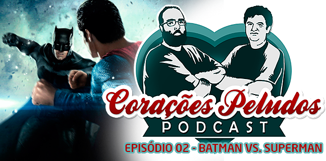 Corações Peludos 02 – Batman vs. Superman
