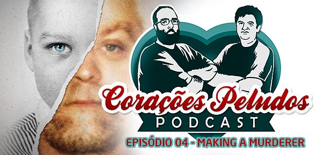 Corações Peludos 04 – Making a Murderer