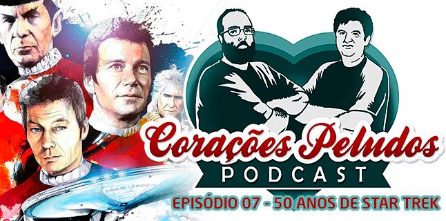 Podcast Corações Peludos 07 - Cinquenta Anos de Star Trek