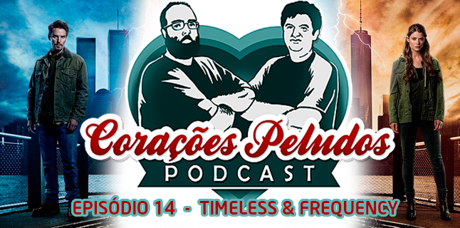 Corações Peludos 14 – Timeless & Frequency