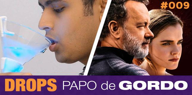 Drops Papo de Gordo 009 – Bebendo vinho no Círculo