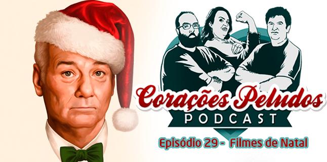 Corações Peludos 29 – Filmes de Natal