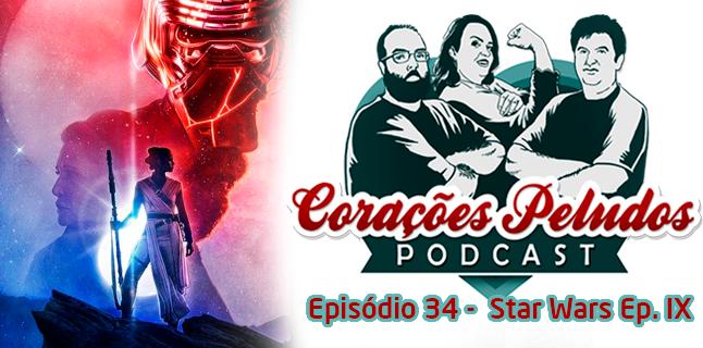 Corações Peludos 34 – Star Wars Ep. IX – A Ascensão Skywalker