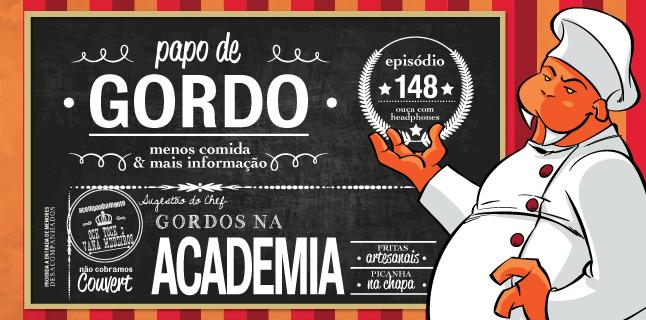 Papo de Gordo 148 – Gordos na Academia