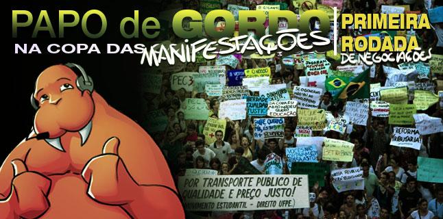 Papo de Gordo na Copa das Confed… Manifestações – Episódio 02