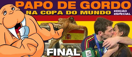 Papo de Gordo na Copa: Final