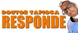 Dr. Tapioca responde