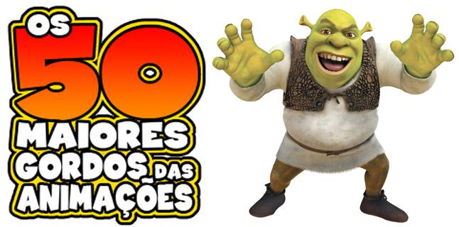 Os 50 maiores gordos das animações: Shrek