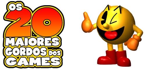 Os 20 maiores gordos dos games: Pac-Man