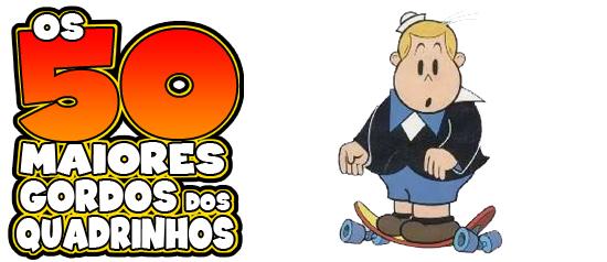 Os 50 maiores gordos dos quadrinhos: Bolinha