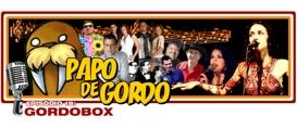 Papo de Gordo 19 – Gordobox