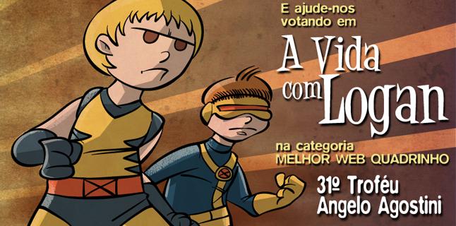 A Vida com Logan no Prêmio Angelo Agostini